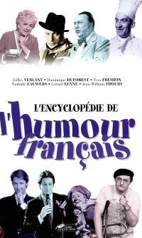 Encyclopédie de l'humour français : de 1900 à nos jours