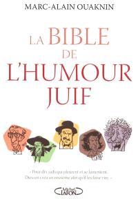 La bible de l'humour juif