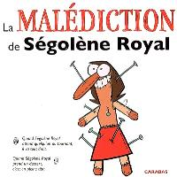 La malédiction de Ségolène Royal