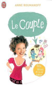 Le couple : petits délices de la vie à deux