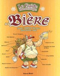 Le guide humoristique de la bière
