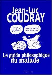 Le guide philosophique du malade