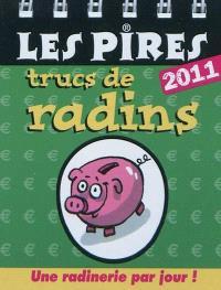 Les pires trucs de radins : 2011 : une radinerie par jour !