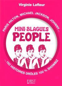 Mini-blagues people : Paris Hilton, Michael Jackson, Johnny... 150 histoires drôles 100% showbiz