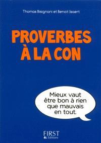 Proverbes à la con