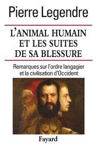 L'animal humain et les suites de sa blessure : conférence à Montpellier