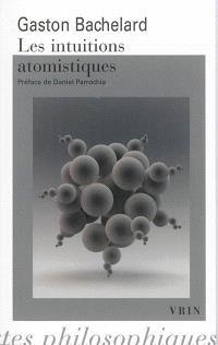 Les intuitions atomistiques : essai de classification