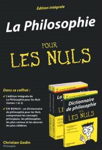La philosophie pour les nuls : édition intégrale