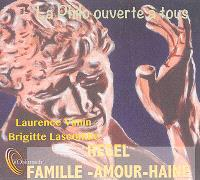 Hegel; Famille, amour, haine