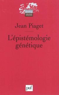 L'épistémologie génétique