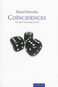 Coïncidences : philosophie & épistémologie du hasard