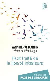 Petit traité de la liberté intérieure : essai