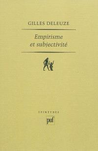 Empirisme et subjectivité : essai sur la nature humaine selon Hume