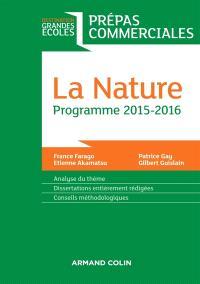 La nature : prépas commerciales, programme 2015-2016