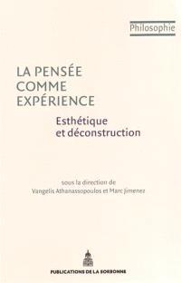 La pensée comme expérience : esthétique et déconstruction