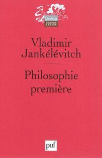 Philosophie première : introduction à une philosophie du presque
