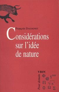 Considérations sur l'idée de nature. La question de l'écologie