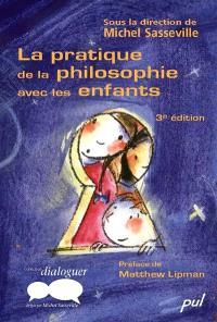 La pratique de la philosophie avec les enfants