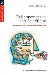Raisonnements et pensée critique  : introduction à la logique informelle