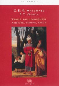 Trois philosophes : Aristote, Thomas, Frege