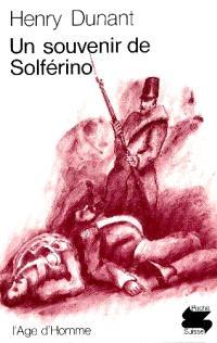 Un Souvenir de Solférino; L'Avenir sanglant
