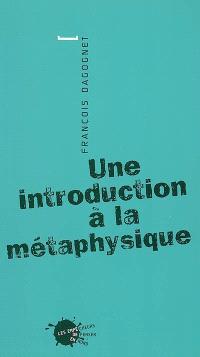Une introduction à la métaphysique