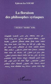 La floraison des philosophes syriaques