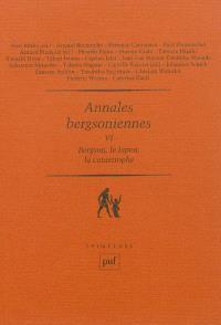 Annales bergsoniennes. Volume 6, Bergson, le Japon, la catastrophe
