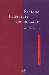 Ethique, littérature, vie humaine
