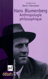 Hans Blumenberg : anthropologie philosophique