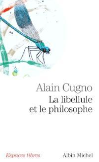 La libellule et le philosophe : récit