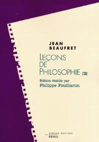 Leçons de philosophie. Volume 2, Idéalisme allemand et philosophie contemporaine