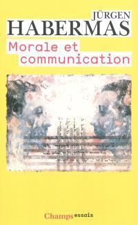 Morale et communication : conscience morale et activité communicationnelle