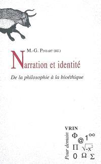Narration et identité : de la philosophie à la bioéthique