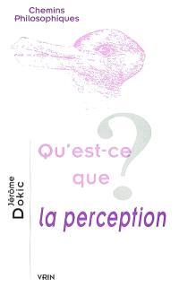 Qu'est-ce que la perception ?