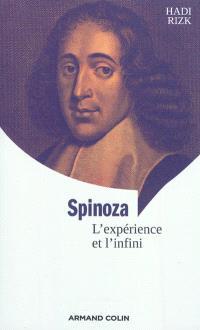 Spinoza : l'expérience et l'infini