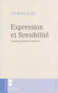 Expression et sensibilité : comment pensent les oeuvres ?