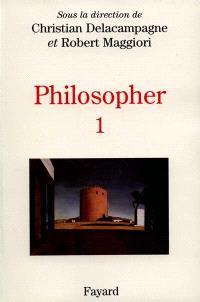 Philosopher : les interrogations contemporaines : matériaux pour un enseignement. Volume 1