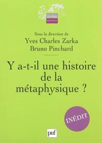 Y a-t-il une histoire de la métaphysique ?