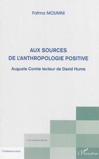 Aux sources de l'anthropologie positive : Auguste Comte lecteur de David Hume