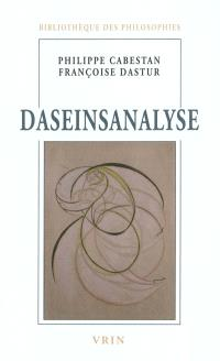 Daseinsanalyse : phénoménologie et psychiatrie