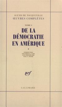 De la démocratie en Amérique. Volume 1