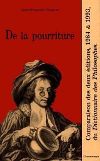 De la pourriture : comparaison des deux éditions 1984 et 1993 du Dictionnaire des philosophes