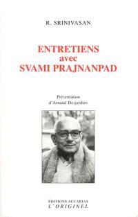 Entretiens avec Svami Prajnanpad