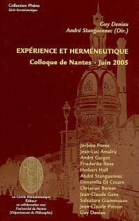 Expérience et herméneutique : colloque de Nantes, juin 2005