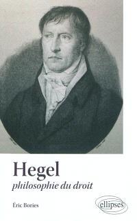 Hegel : philosophe du droit