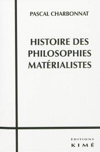 Histoire des philosophies matérialistes
