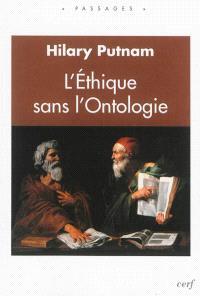 L'éthique sans l'ontologie