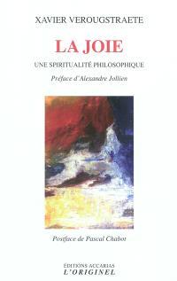 La joie : une spiritualité philosophique