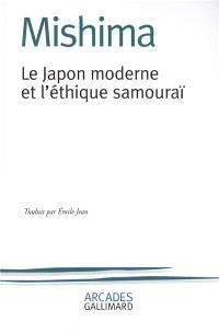 Le Japon moderne et l'éthique samouraï : la voie du Hagakuré